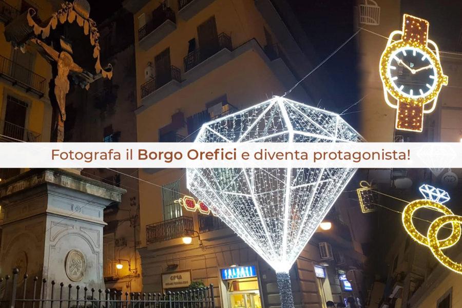 Contest Fotografico: fotografa il Borgo Orefici e diventa protagonista!