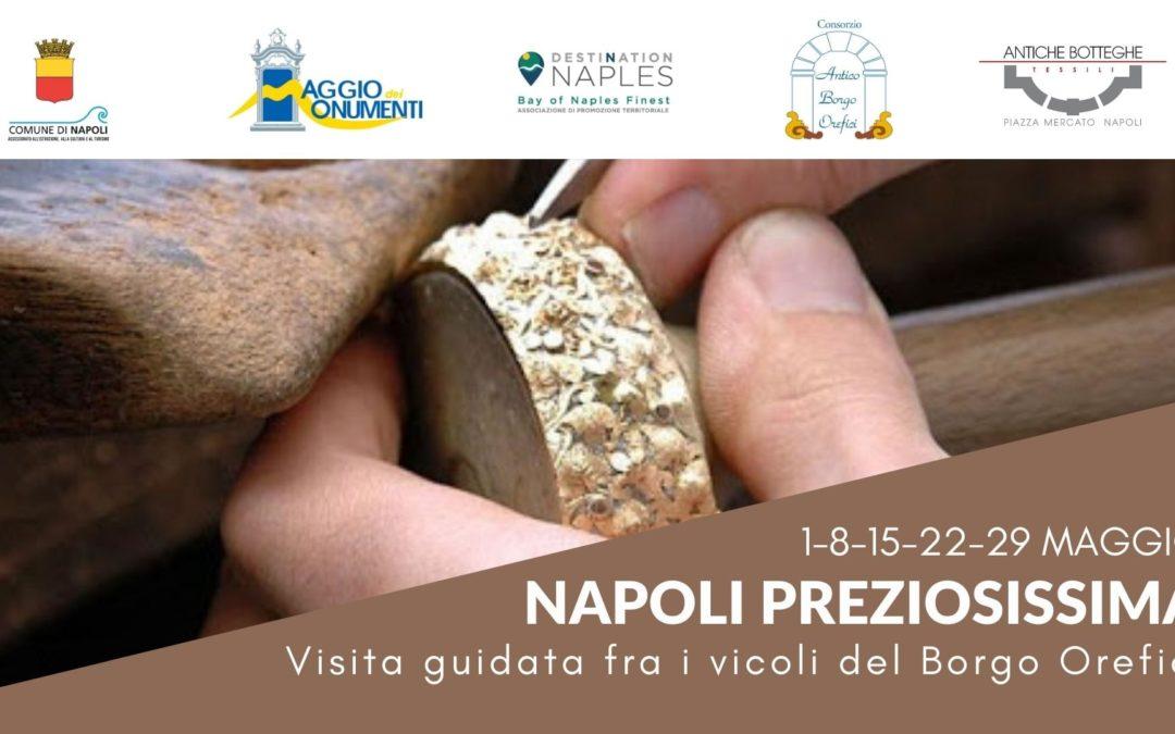 """Destination Naples presenta """"Napoli Preziosissima"""""""